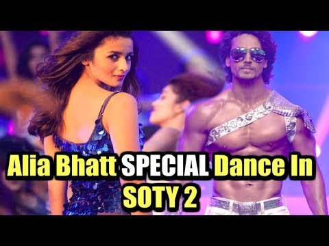 Alia Bhatt SPECIAL Dance With Tiger Shroff In SOTY 2 | CONFIRMED