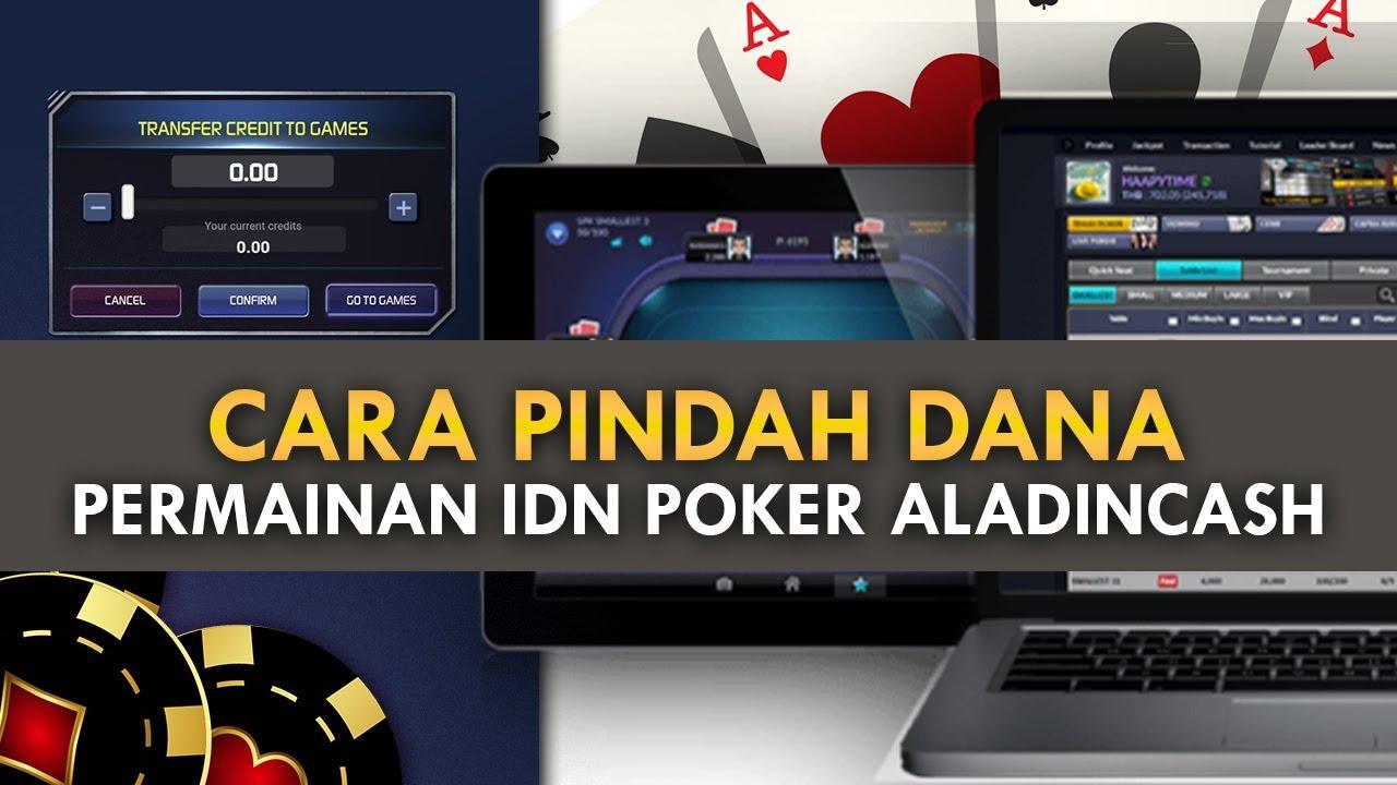 Cara Pindah Dana ke IDNPOKER | Aladincash Situs Poker ...