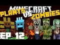 Minecraft: PLANTS VS ZOMBIES MOD (Volcano Special Edition Map) MOD SURVIVAL GAME EP 12