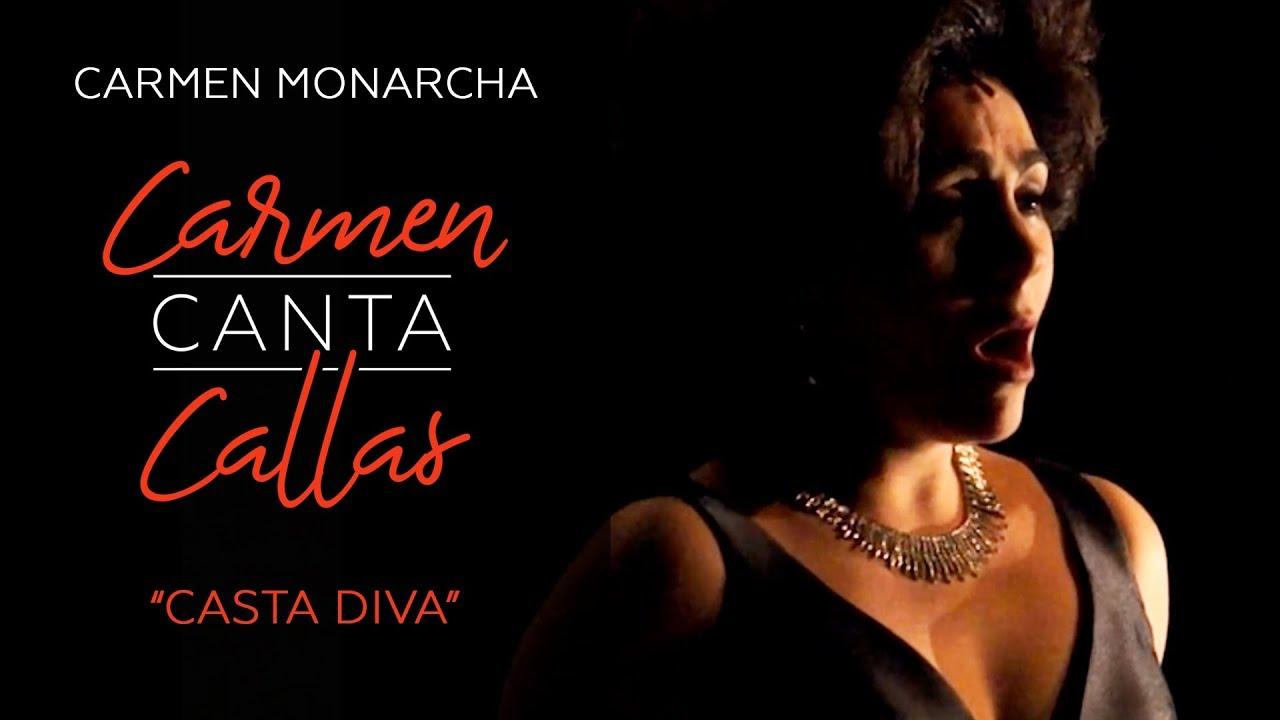 Carmen monarcha casta diva youtube - Canta casta diva ...