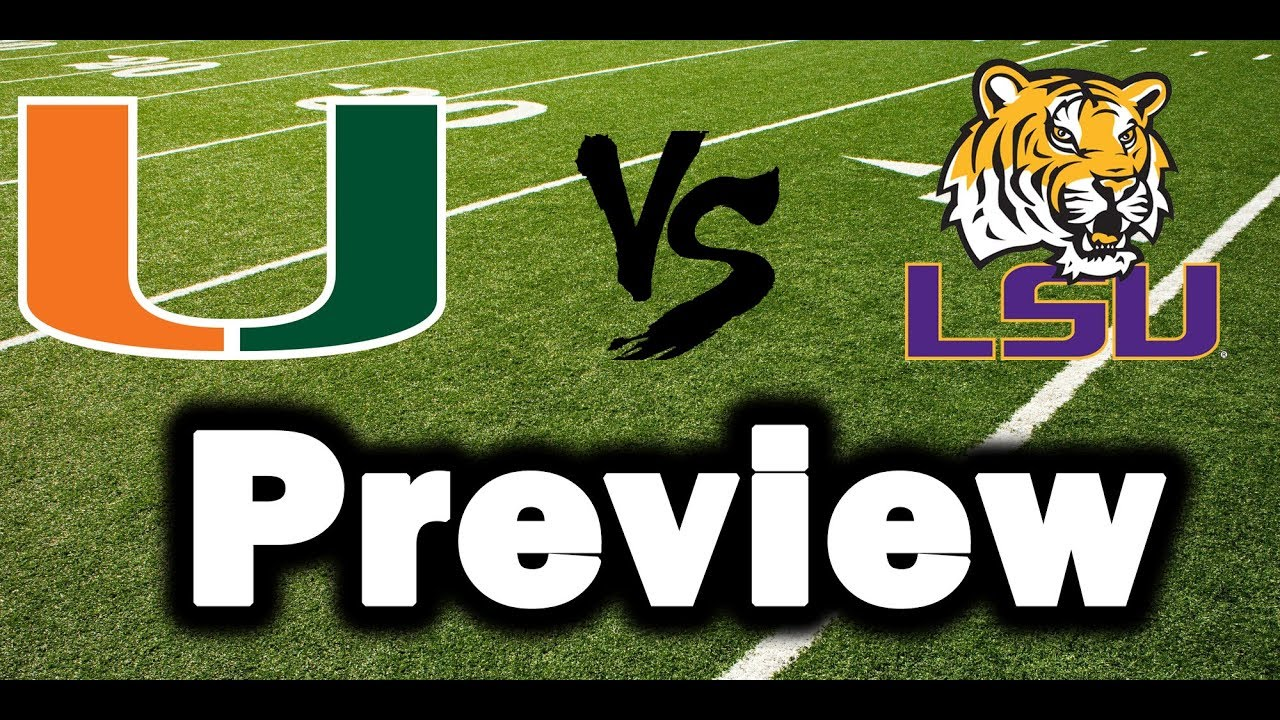 Miami Hurricanes Vs Lsu Tigers Preview Score Prediction Youtube