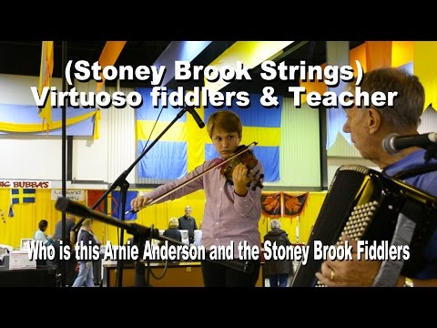 Stony Brook Fiddlers and Arnie (Arnold) Anderson