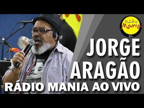 🔴 Radio Mania - Jorge Aragão - Logo Agora / Saigon