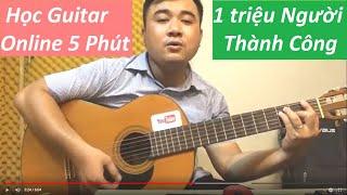 #12 - Ai cũng tập được Guitar theo Cách Này [Guitar 5 Phút]