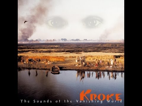 Kroke - The Sounds of the Vanishing World (Full Album)