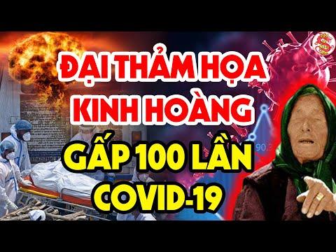 Năm 2022 Sẽ Có 1 Đại Thảm H.ọa KINH HOÀNG Hơn Covid-19 Nhấn Chìm Nhân Loại - Vanga Tiên Tri