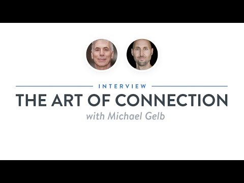 Optimize Interview: The Art of Connection with Michael Gelb