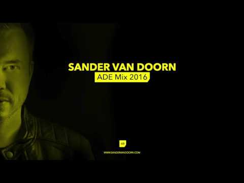 Sander van Doorn - ADE Mix 2016