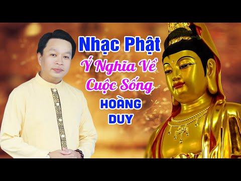 Nhạc Phật Giáo Hay Và Ý Nghĩa Thấm Đượm Triết Lý Về Cuộc Sống | HOÀNG DUY