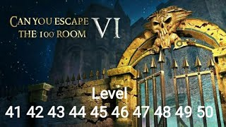Can You Escape The 100 Room VI - Level 41 42 43 44 45 46 47 48 49 50