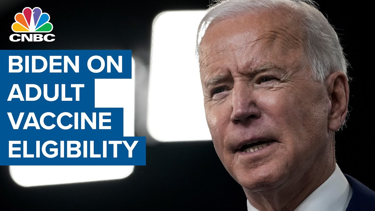President Joe Biden: 90% of U.S. adults to be eligible for vaccination by April 19