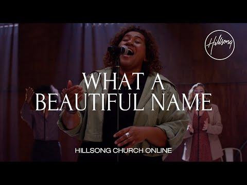 What A Beautiful Name Church Online Hillsong Worship