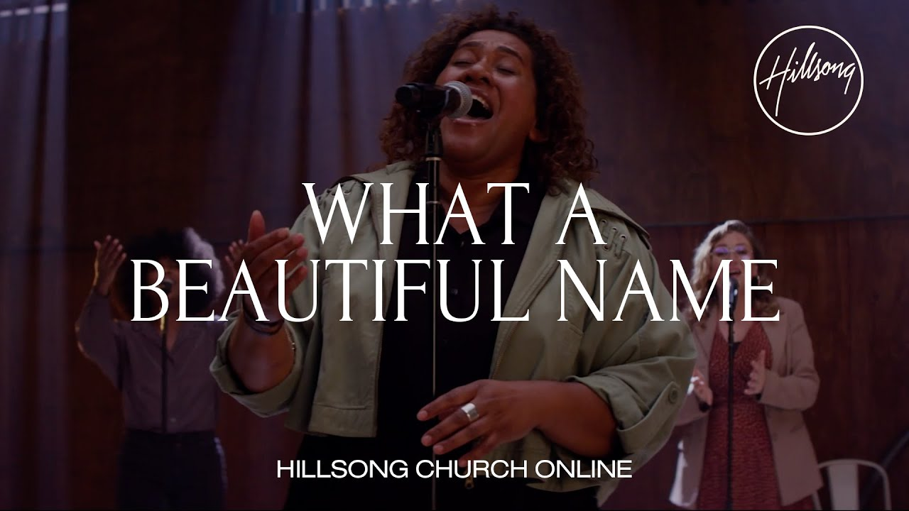 What A Beautiful Name (Church Online) - Hillsong Worship