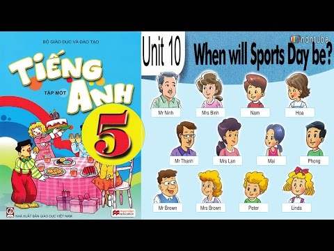 Tiếng Anh Lớp 5: UNIT 10 WHEN WILL THE SPORT DAY  BE  (WITH REVIEW)  - FullHD 1080P