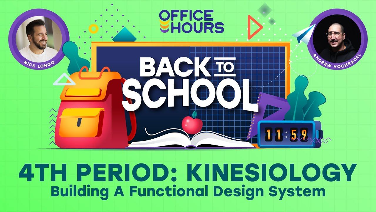 Office Hours: Back to School - Building A Functional Design System