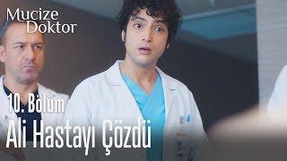 Ali hastayı çözdü - Mucize Doktor 10. Bölüm ( İPTAL)