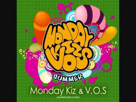 Monday Kiz(Monday Kiz;V.O.S) (+) 미치겠다
