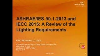 Lighting Requirements and compliance with the 2015 IECC and ASHRAE 90.1-2013