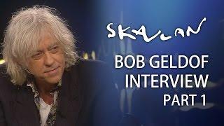Bob Geldof | Part 1 | Skavlan