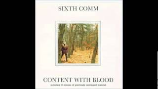 Sixth Comm - Calling  (Content With Blood) 1989