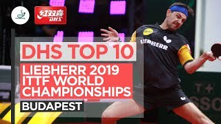 DHS Top 10 | Liebherr 2019 World Table Tennis Championships