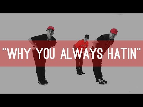 "YG ""Why You Always Hatin"" Choreography by Jawn Ha 