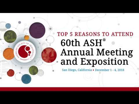 Top 5 Reasons To Attend 60th ASH Annual Meeting 2018
