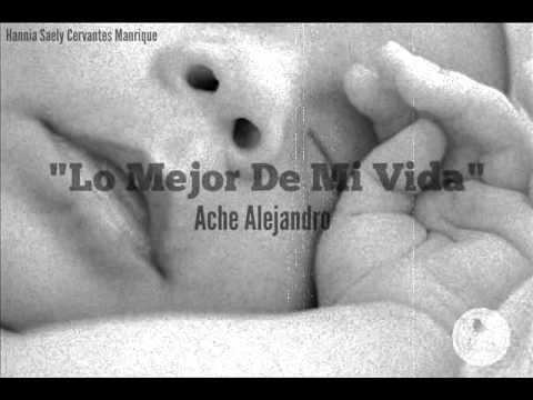 Cancion Para Mi HijaRap Romantico 2016 |Ache Alejandro(*^^*)