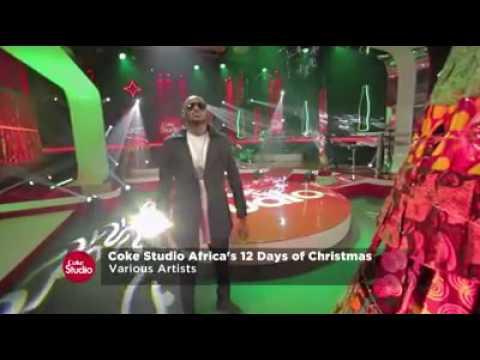 Coke studio africa 12 days of Christmas - YouTube