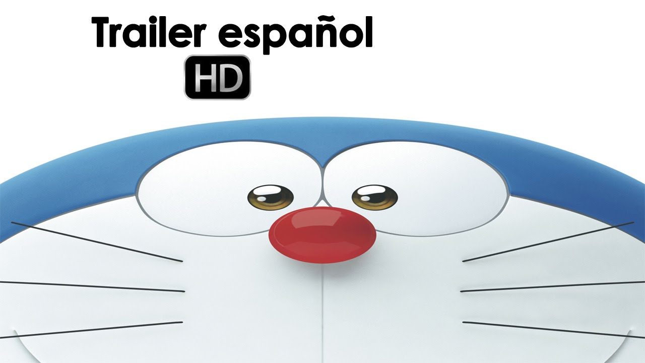 Stand by me Doraemon - Trailer final español (HD) - YouTube