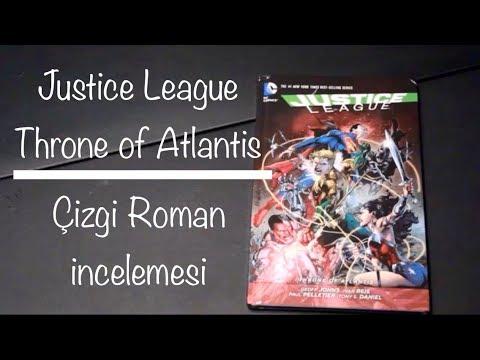 Justice League New 52 - Throne of Atlantis Çizgi Roman incelemesi