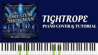 The Greatest Showman - Tightrope (Piano Cover & Tutorial)
