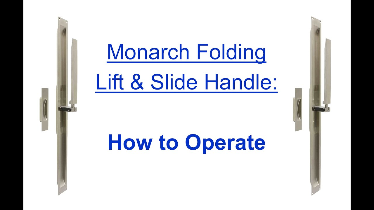 FPL Door Locks U0026 Hardware: How To Operate Monarch Folding Lift U0026 Slide  Handle