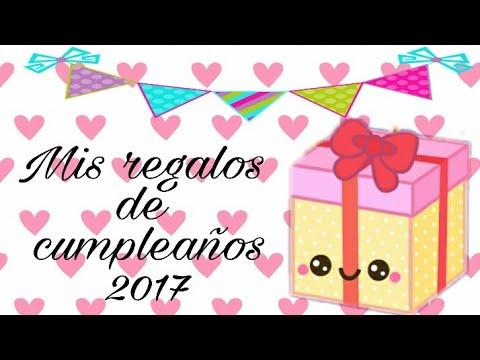 Mis regalos de cumpleaños 2017