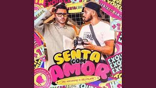 Kevinho e Zé Felipe - Senta com Amor