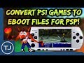 Convert PS1 ISO's To PSP EBOOT! (Play PS1 Games On PSP)