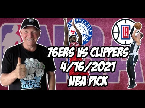 Philadelphia 76ers vs Los Angeles Clippers 4/16/21 Free NBA Pick and Prediction NBA Betting Tips