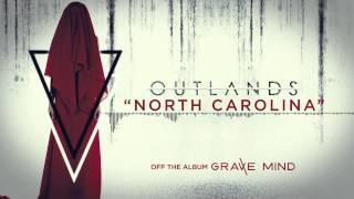 OUTLANDS - North Carolina (Official Stream)