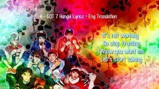 GOT7 - A (Romanized Lyrics + English Translation)