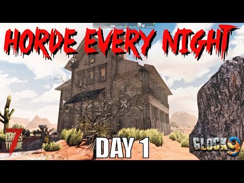 7-days-to-die---horde-every-night-(day-1)