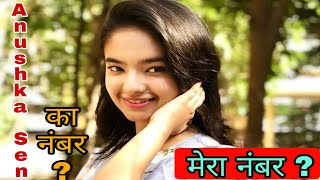 Anushka Sen Real Contact Number ? || Real Phone Number Of Anushka Sen ?