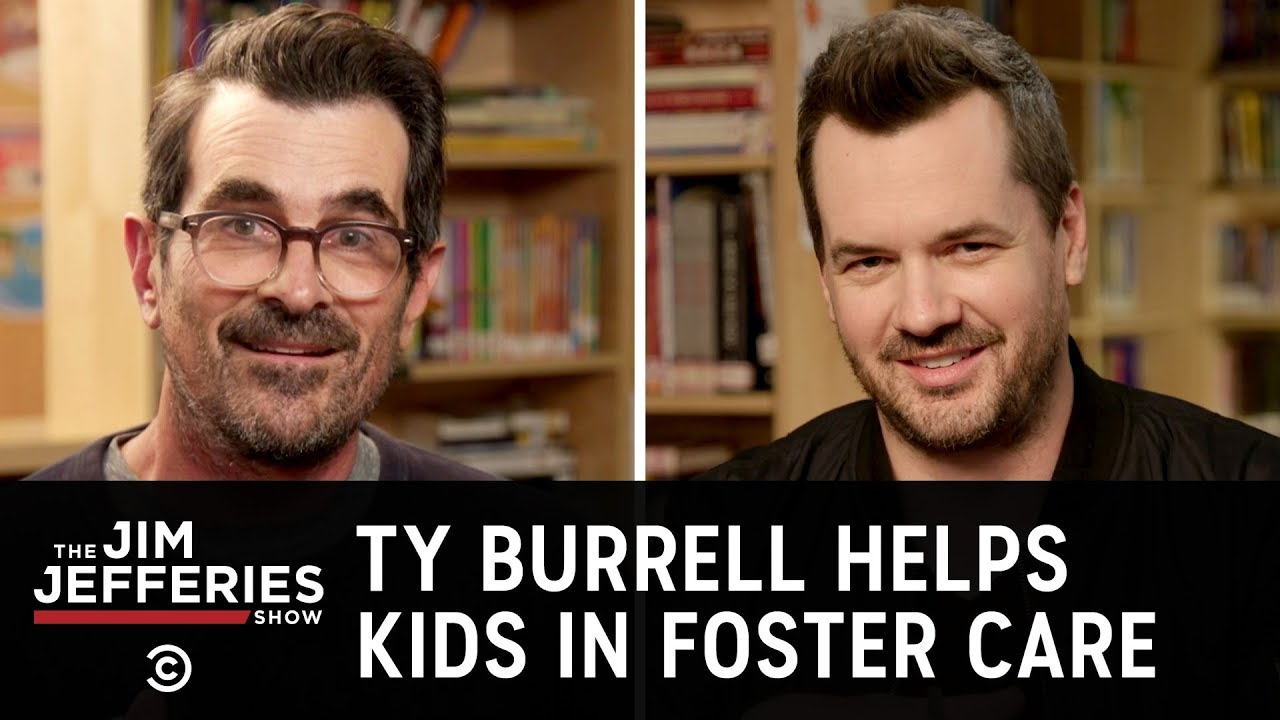 Helping Kids in Foster Care with Ty Burrell - The Jim Jefferies Show
