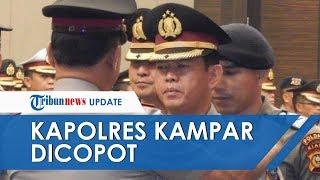 Gara-gara Ngobrol dan Datang Telat saat Kapolri Idham Aziz Beri Arahan, Kapolres Kampar Dicopot