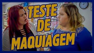 TESTE DE MAQUIAGEM!