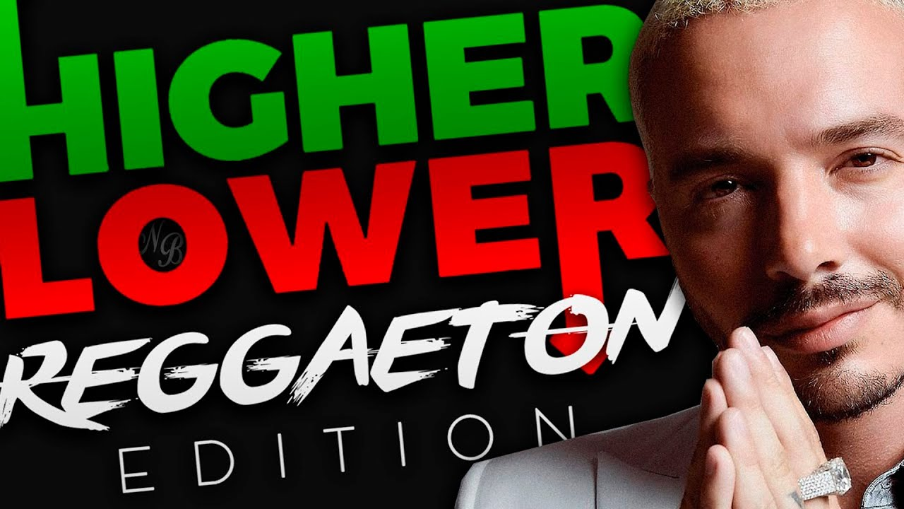 Higher or Lower... ¡pero de REGGAETON!