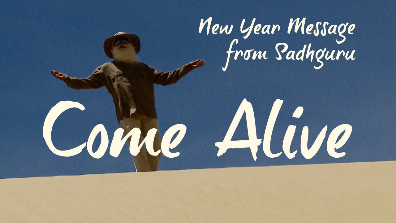 new year message from sadhguru come alive youtube