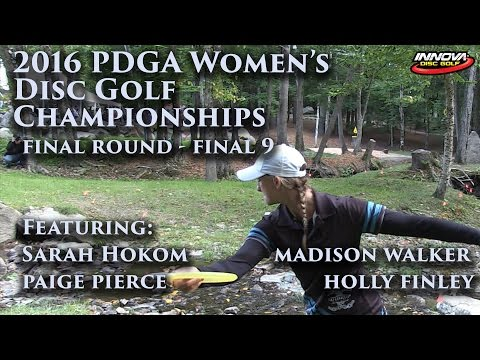 2016 US Women's Disc Golf Champs - Sarah Hokom, Madison Walker, Paige Pierce, Holly Finley - Final 9