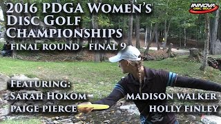 2016 us women s disc golf champs sarah hokom madison walker paige pierce holly finley final 9