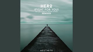Hero (Fight For You) (Abstrakt Remix) mp3