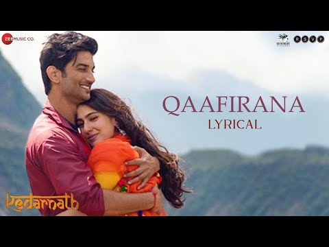 Qaafirana - Lyrical    Kedarnath   Sushant S Rajput   Sara Ali Khan   Arijit Singh & Nikhita  Am